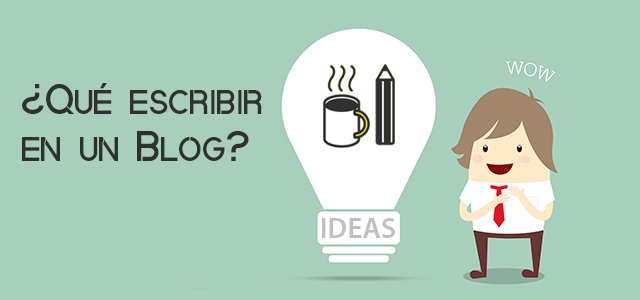 Qué escribir en un blog