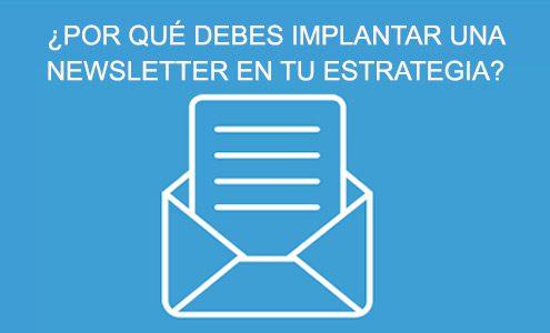 ¿Qué es una Newsletter y por qué deberías tener una?