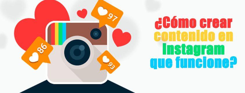 ¿Cómo crear contenido en Instagram que funcione?